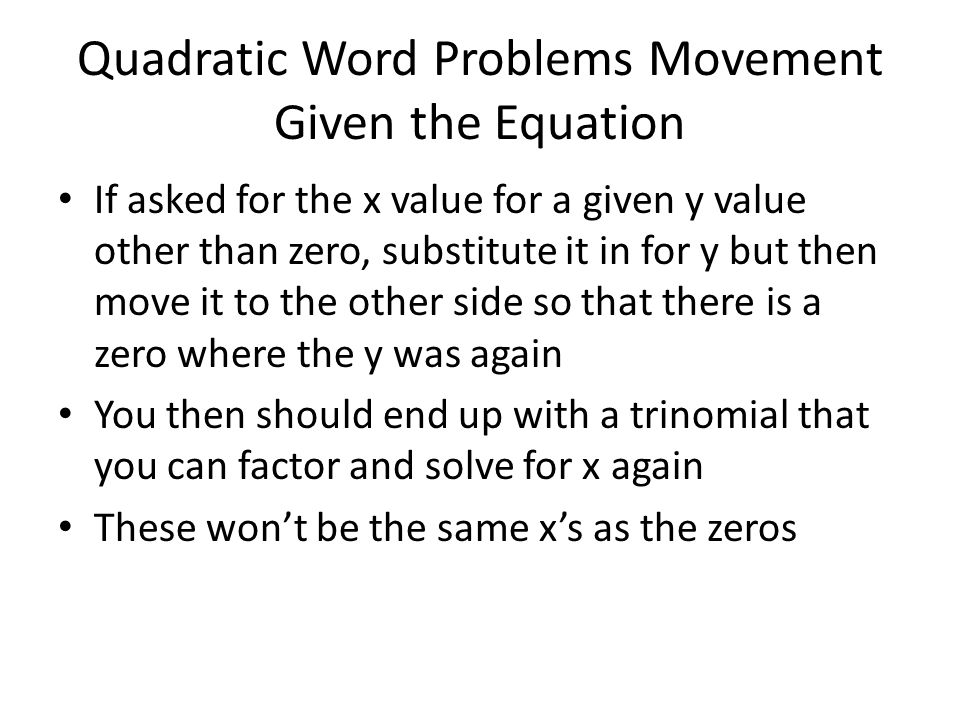 Quadratic Word Problems Movement Given the Equation