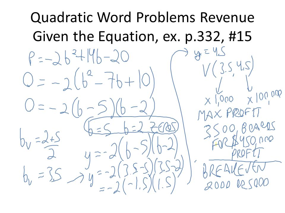 Quadratic Word Problems Revenue Given the Equation, ex. p.332, #15