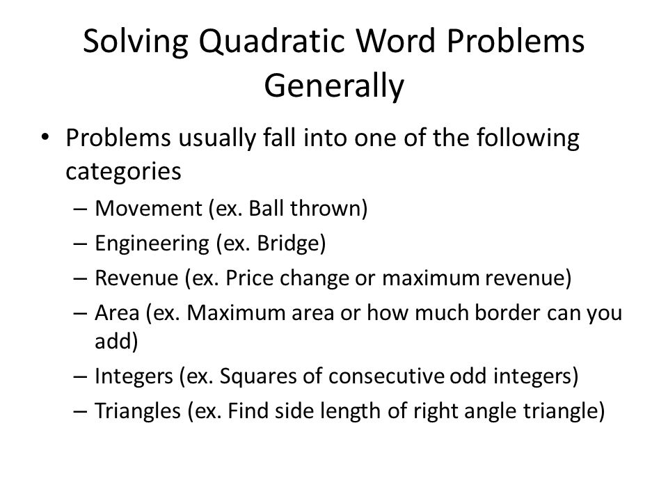 Solving Quadratic Word Problems Generally