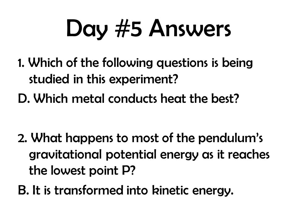 Day #5 Answers