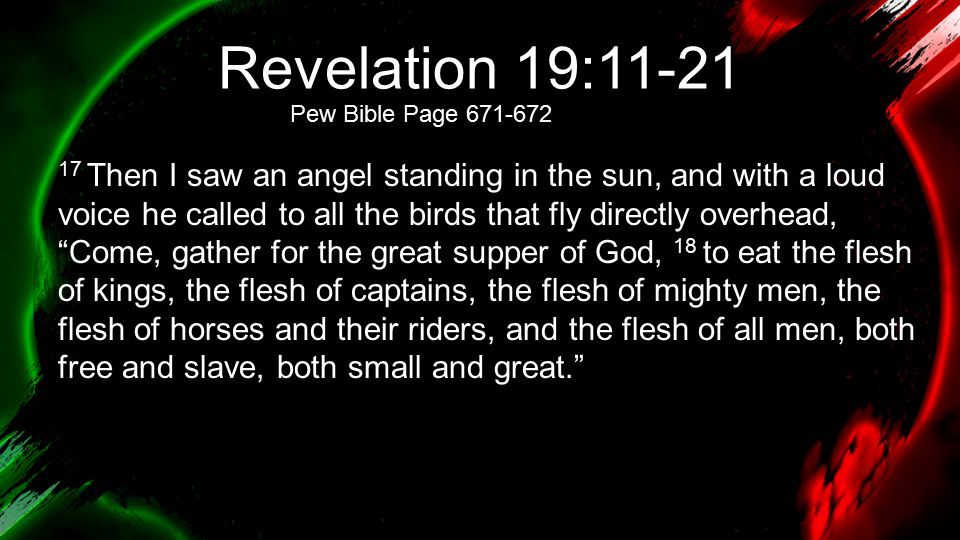 Revelation 19:11-21 Pew Bible Page 671-672.