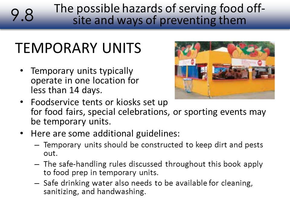 9.8 The possible hazards of serving food off-site and ways of preventing them. TEMPORARY UNITS.