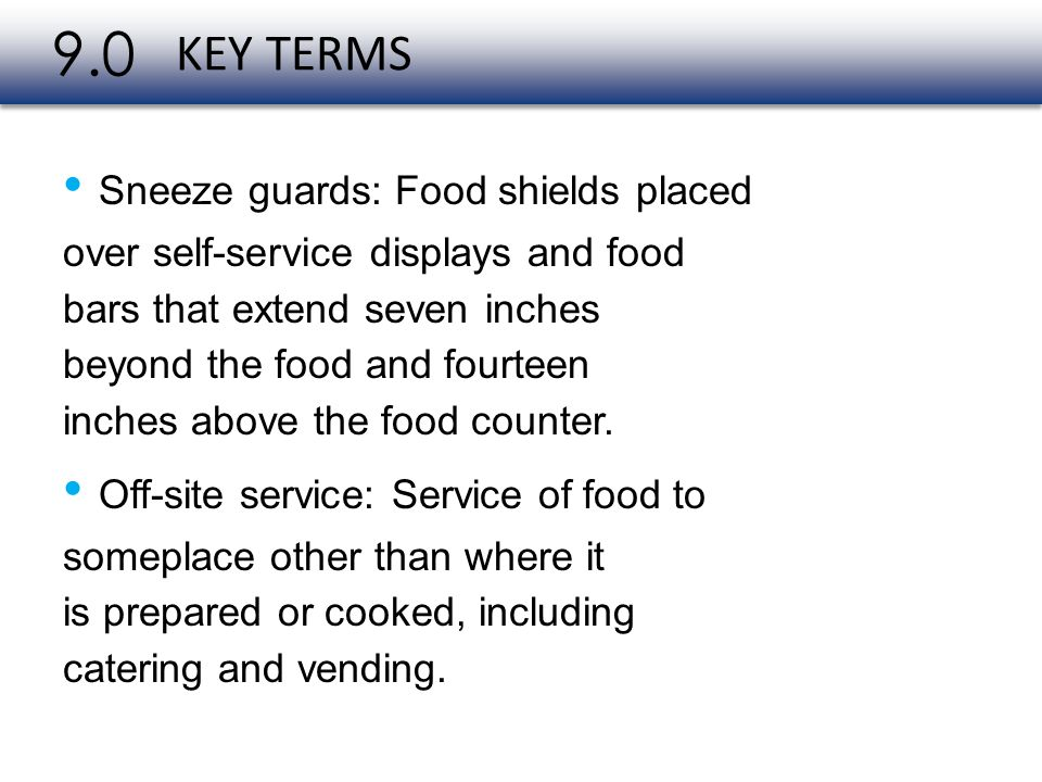 9.0 • Sneeze guards: Food shields placed
