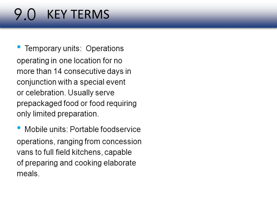 9.0 KEY TERMS • Temporary units: Operations