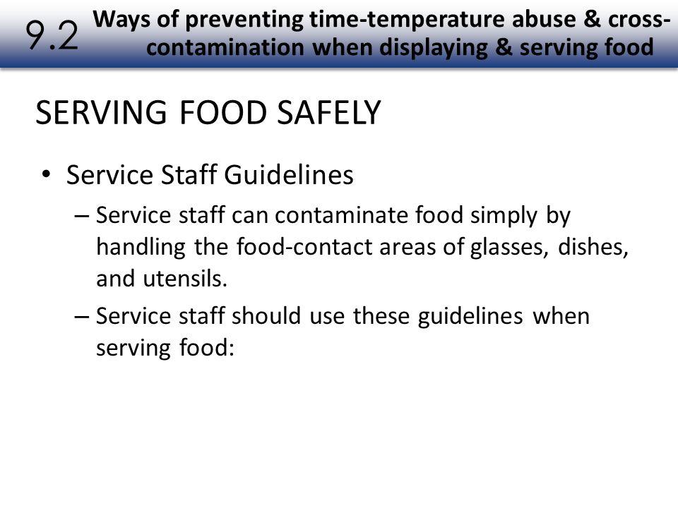 9.2 SERVING FOOD SAFELY Service Staff Guidelines