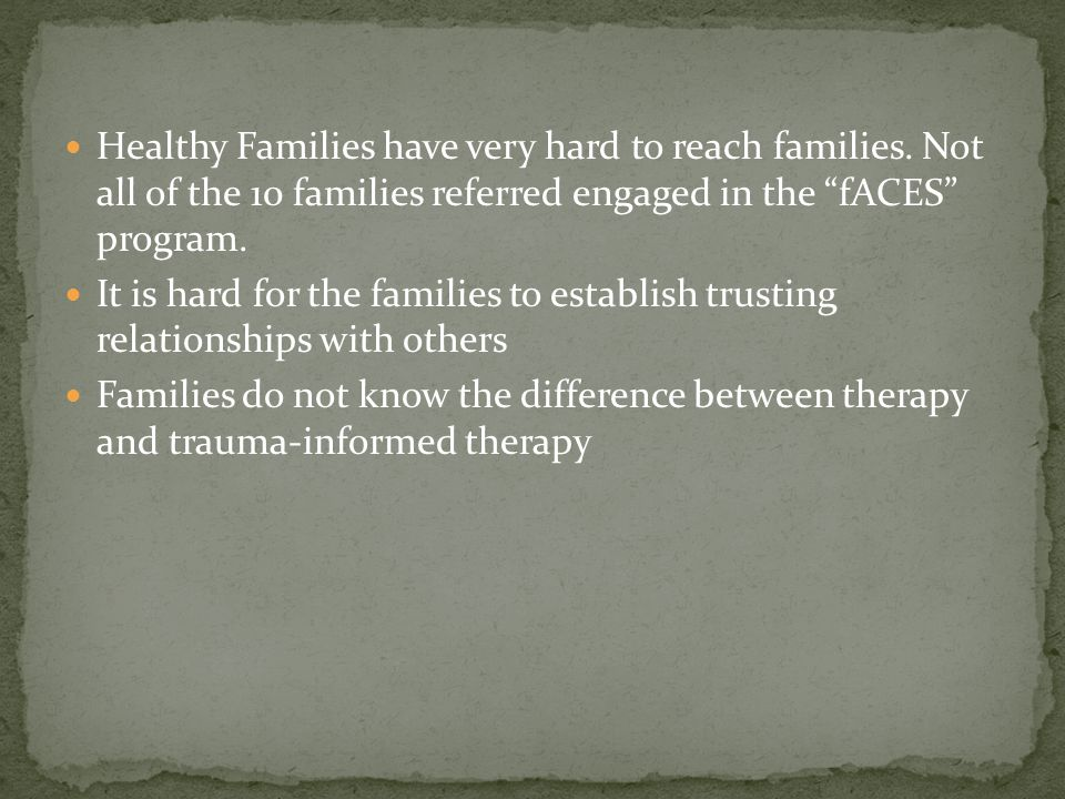 Healthy Families have very hard to reach families