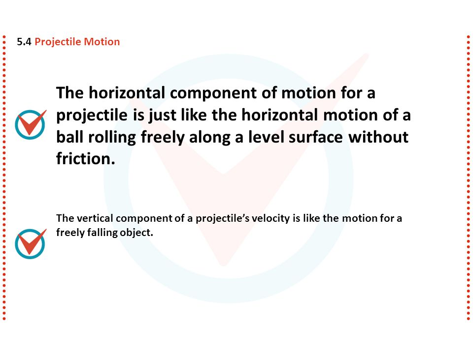 5.4 Projectile Motion