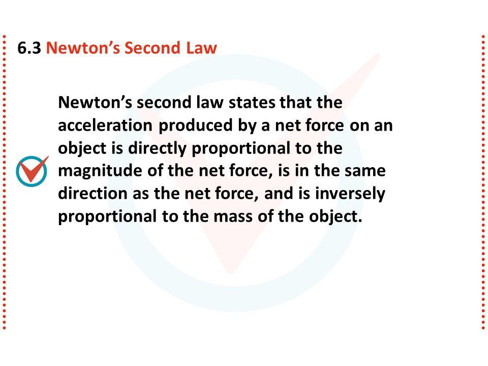 6.3 Newton's Second Law
