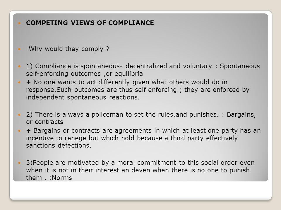 COMPETING VIEWS OF COMPLIANCE