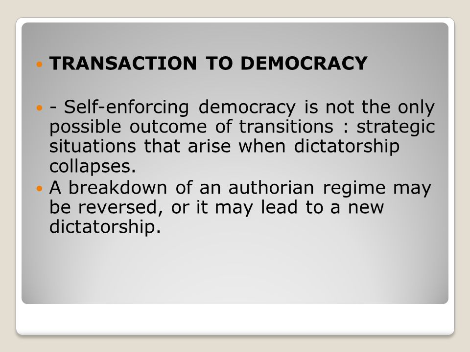 TRANSACTION TO DEMOCRACY