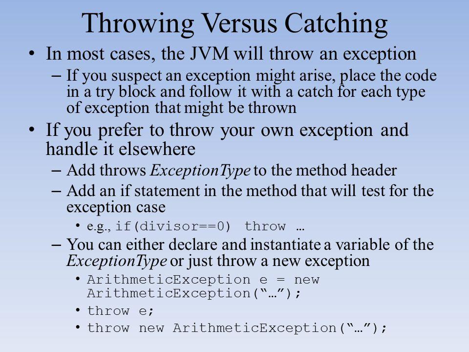 Throwing Versus Catching