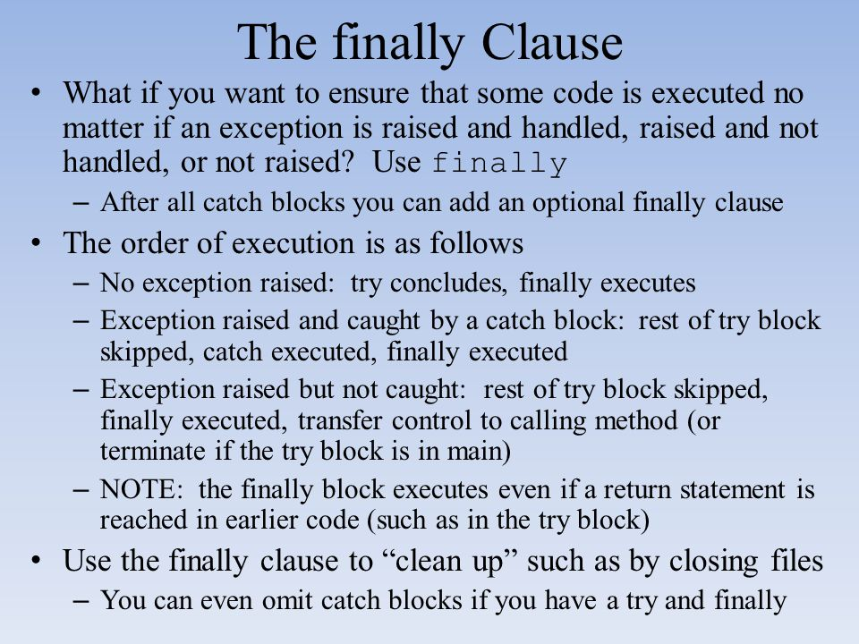 The finally Clause