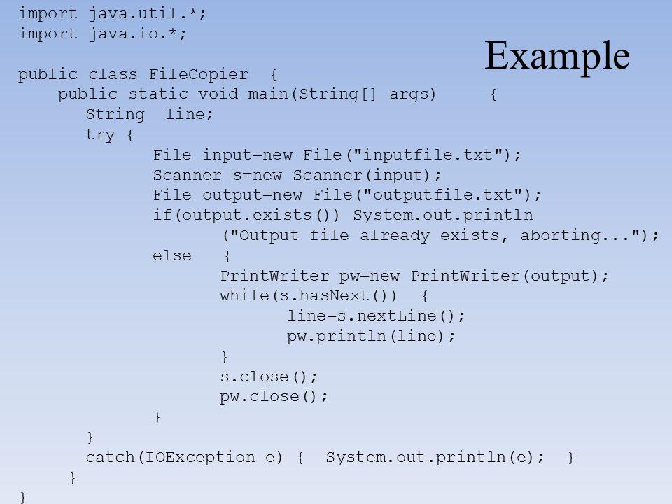 Example import java.util.*; import java.io.*;