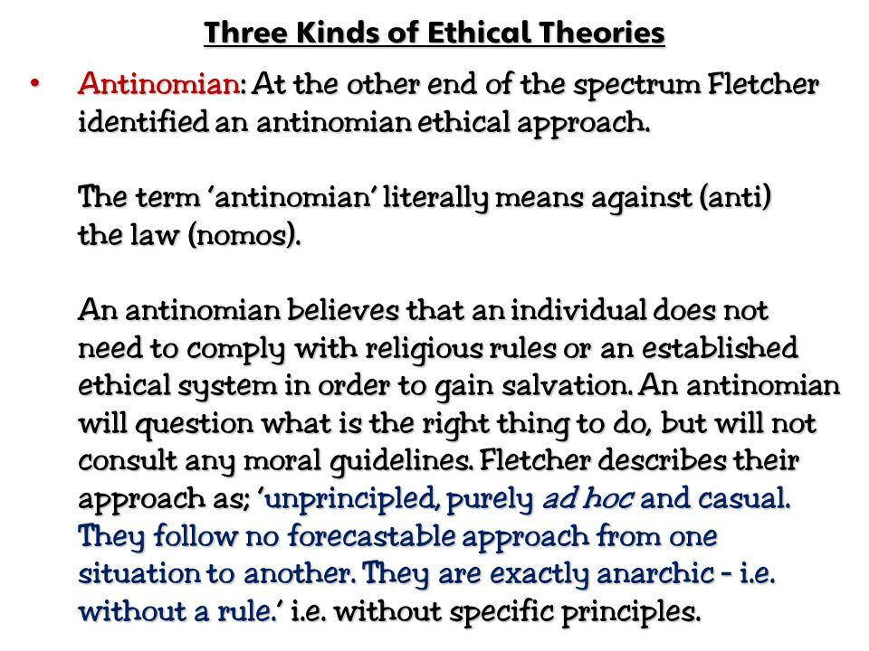 Three Kinds of Ethical Theories