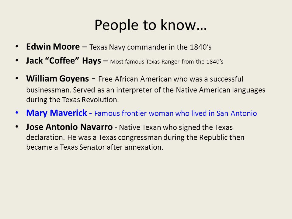 People to know… Edwin Moore – Texas Navy commander in the 1840's