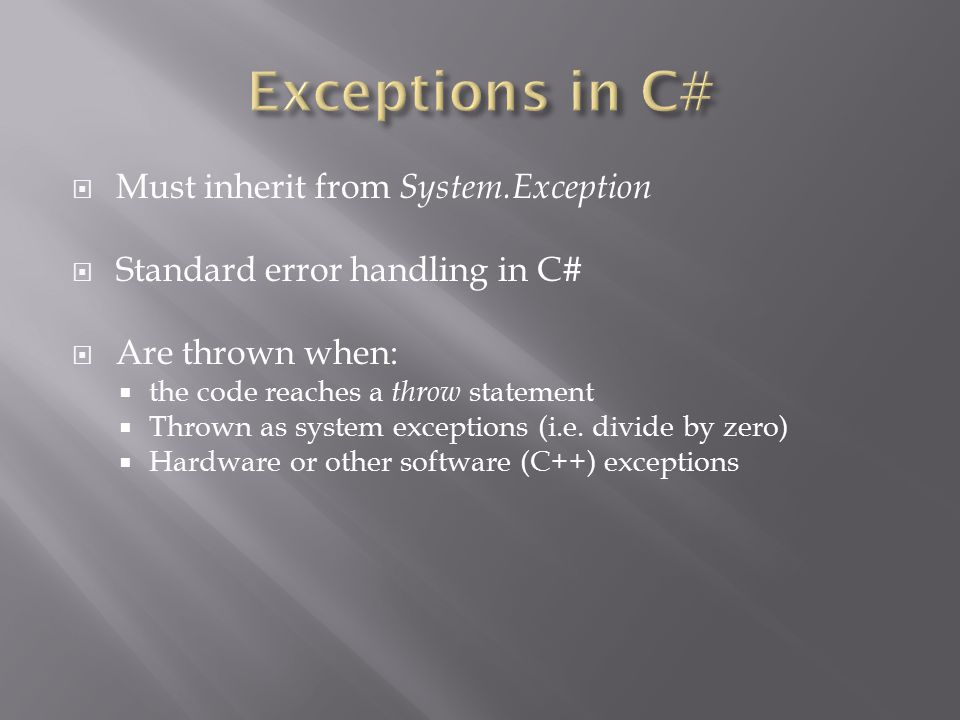 Exceptions in C# Must inherit from System.Exception