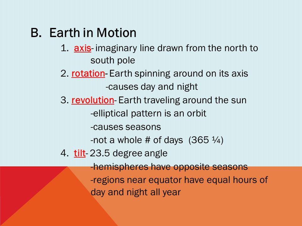Earth in Motion 2. rotation- Earth spinning around on its axis