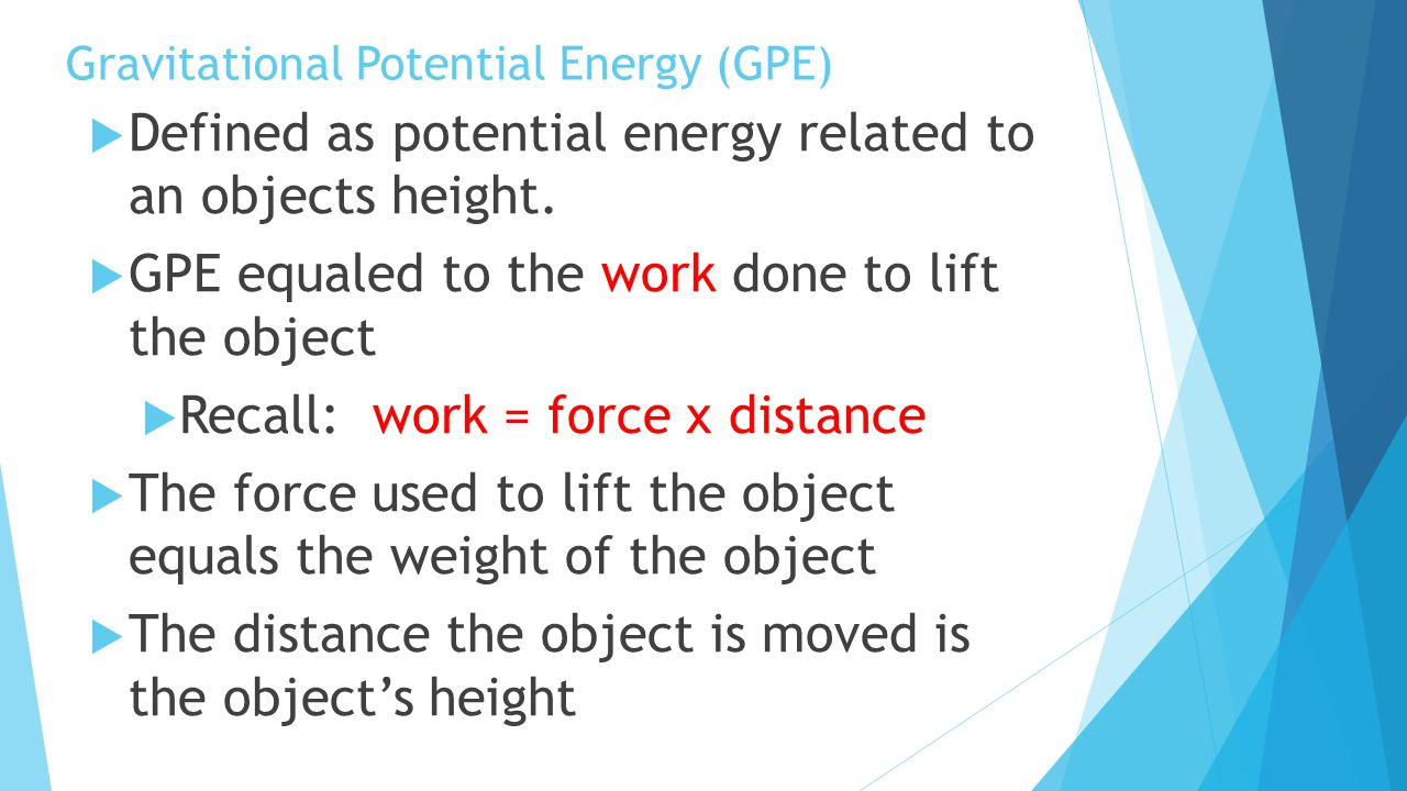 Gravitational Potential Energy (GPE)