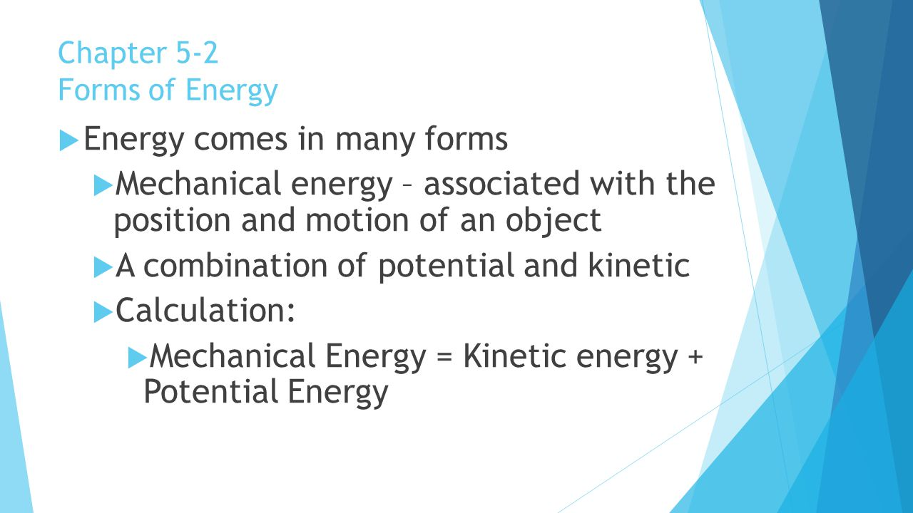 Chapter 5-2 Forms of Energy