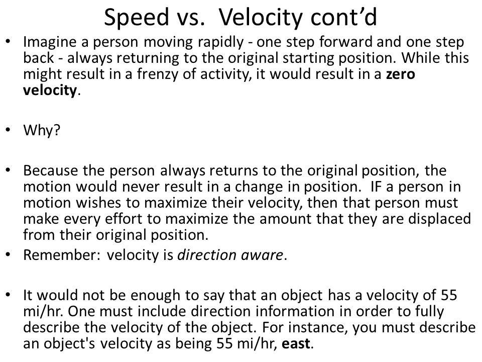Speed vs. Velocity cont'd