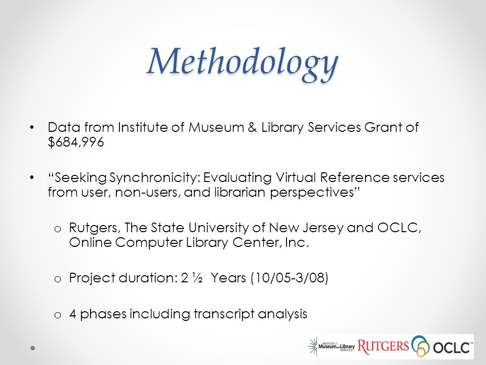 Methodology Data from Institute of Museum & Library Services Grant of $684,996.