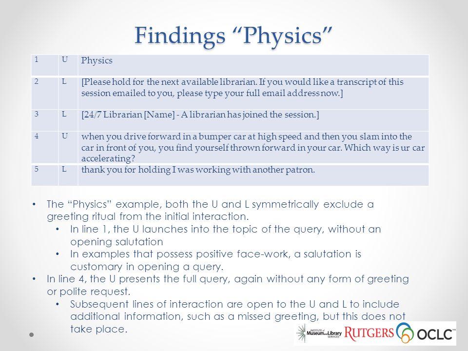 Findings Physics 1. U. Physics. 2. L.