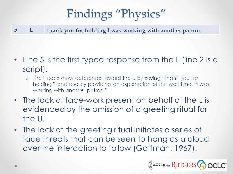 Findings Physics 5. L. thank you for holding I was working with another patron.