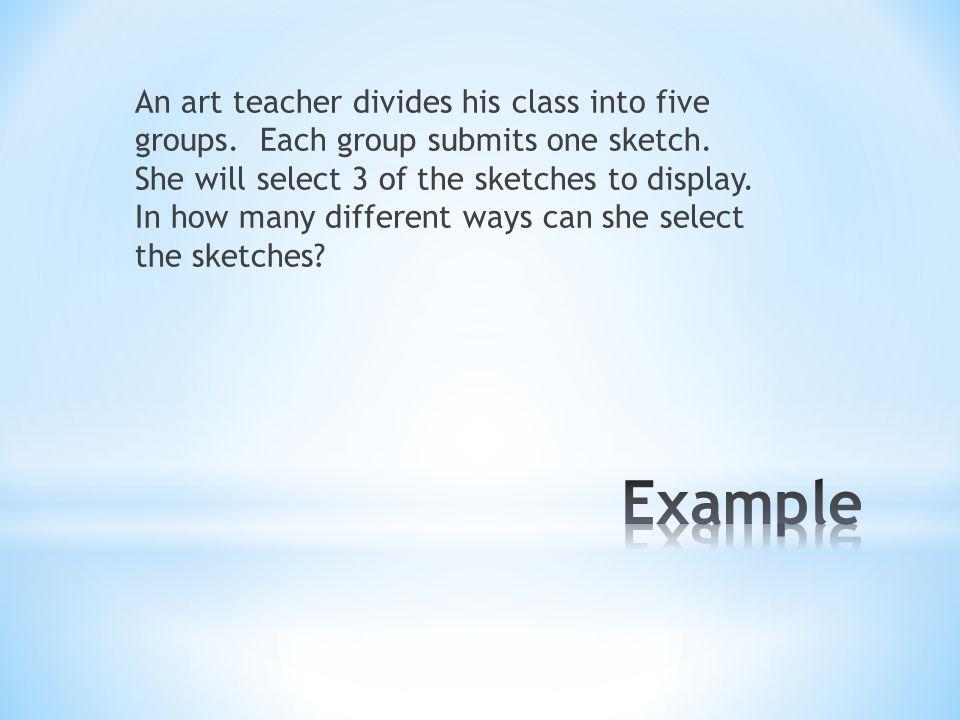 An art teacher divides his class into five groups