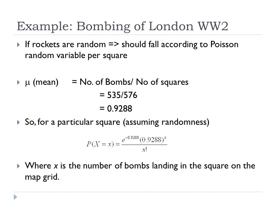 Example: Bombing of London WW2