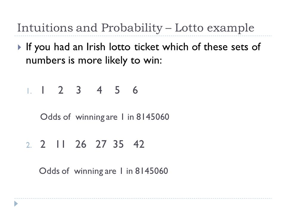 Intuitions and Probability – Lotto example