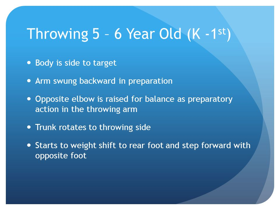 Throwing 5 – 6 Year Old (K -1st)