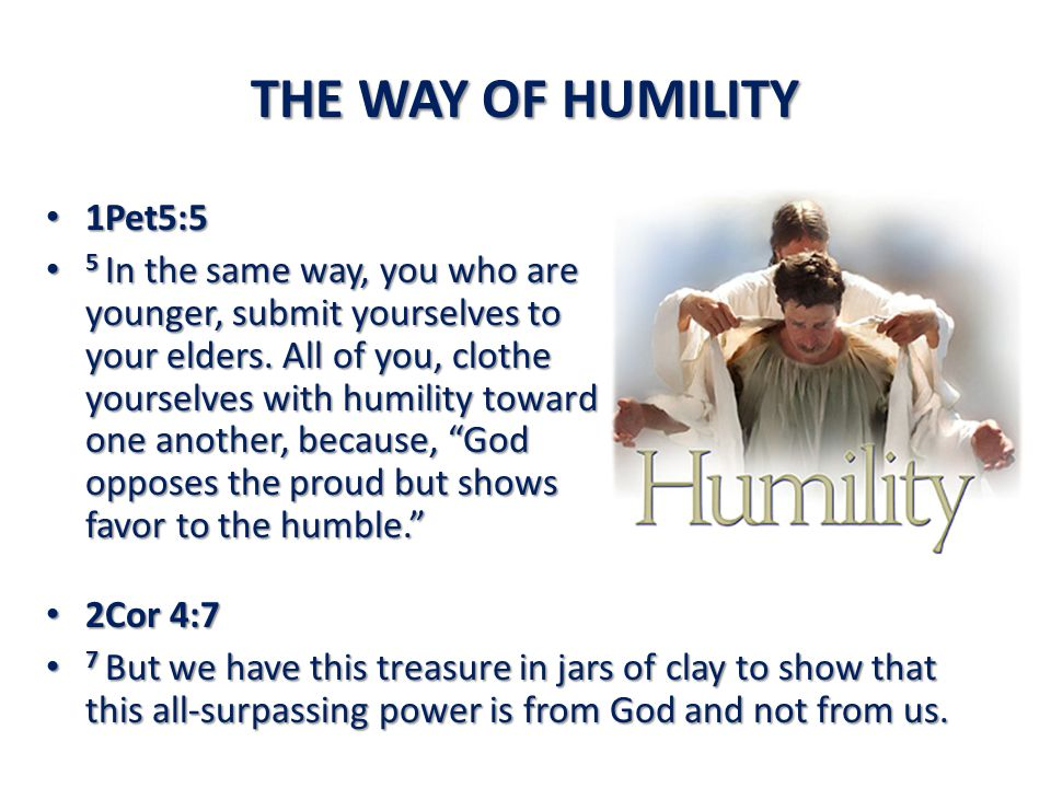 THE WAY OF HUMILITY 1Pet5:5