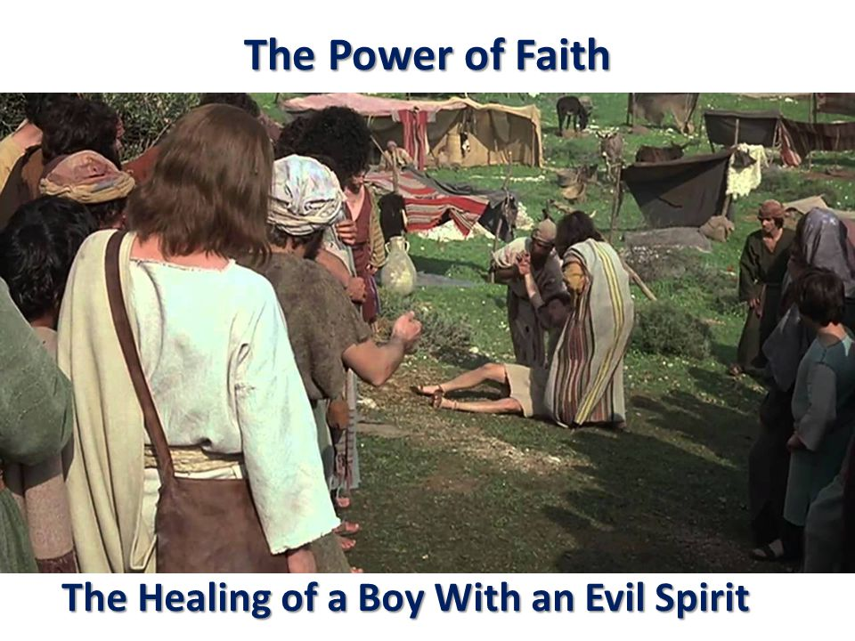 The Healing of a Boy With an Evil Spirit