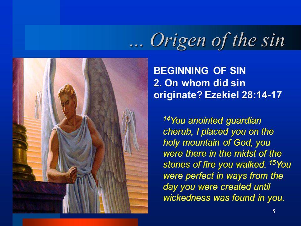... Origen of the sin BEGINNING OF SIN