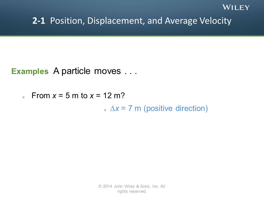 2-1 Position, Displacement, and Average Velocity