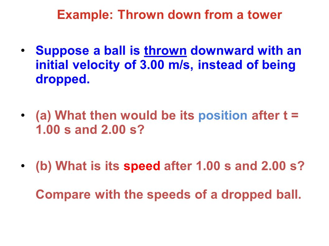 Example: Thrown down from a tower