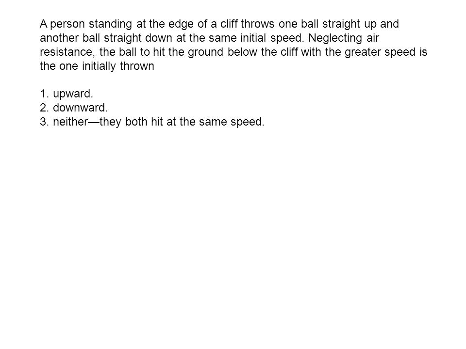 3. neither—they both hit at the same speed.