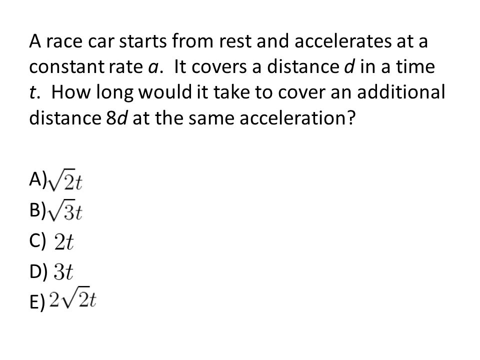 A race car starts from rest and accelerates at a constant rate a