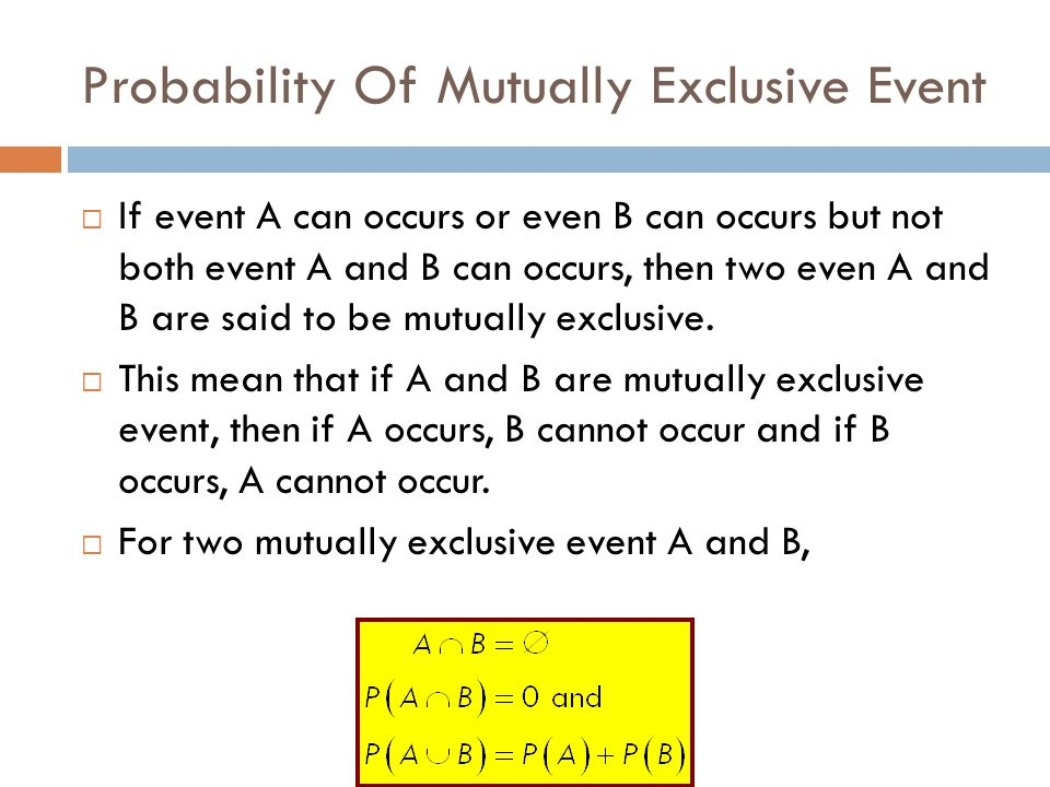 Probability Of Mutually Exclusive Event