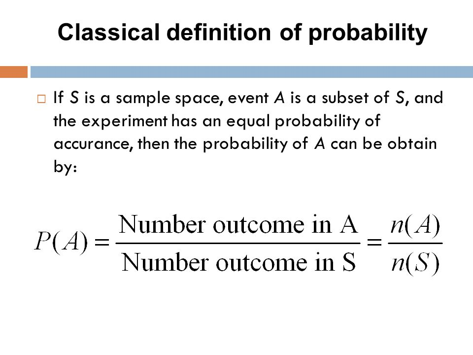 Classical definition of probability
