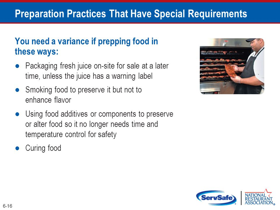 Preparation Practices That Have Special Requirements