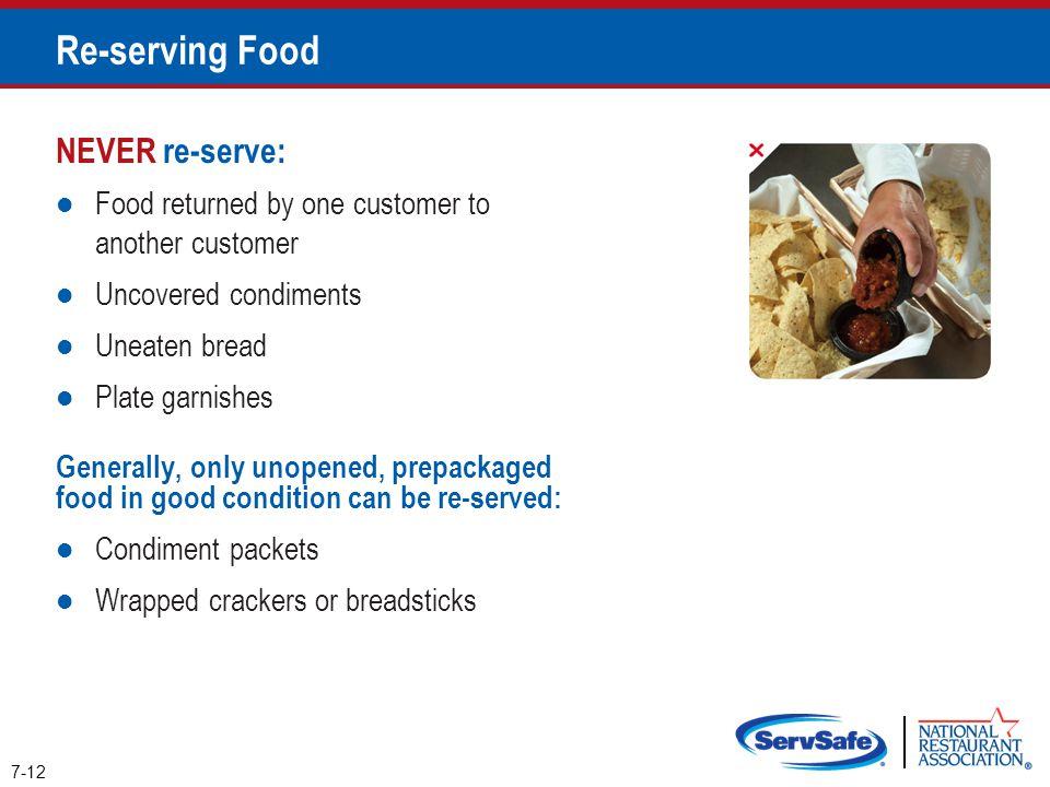 Re-serving Food NEVER re-serve: