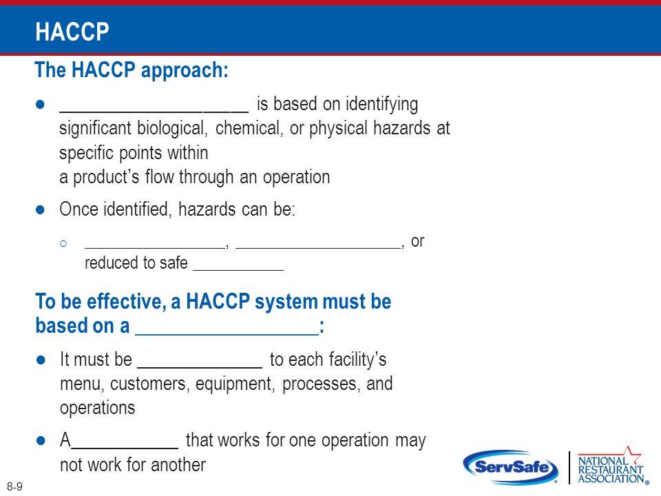 HACCP The HACCP approach: