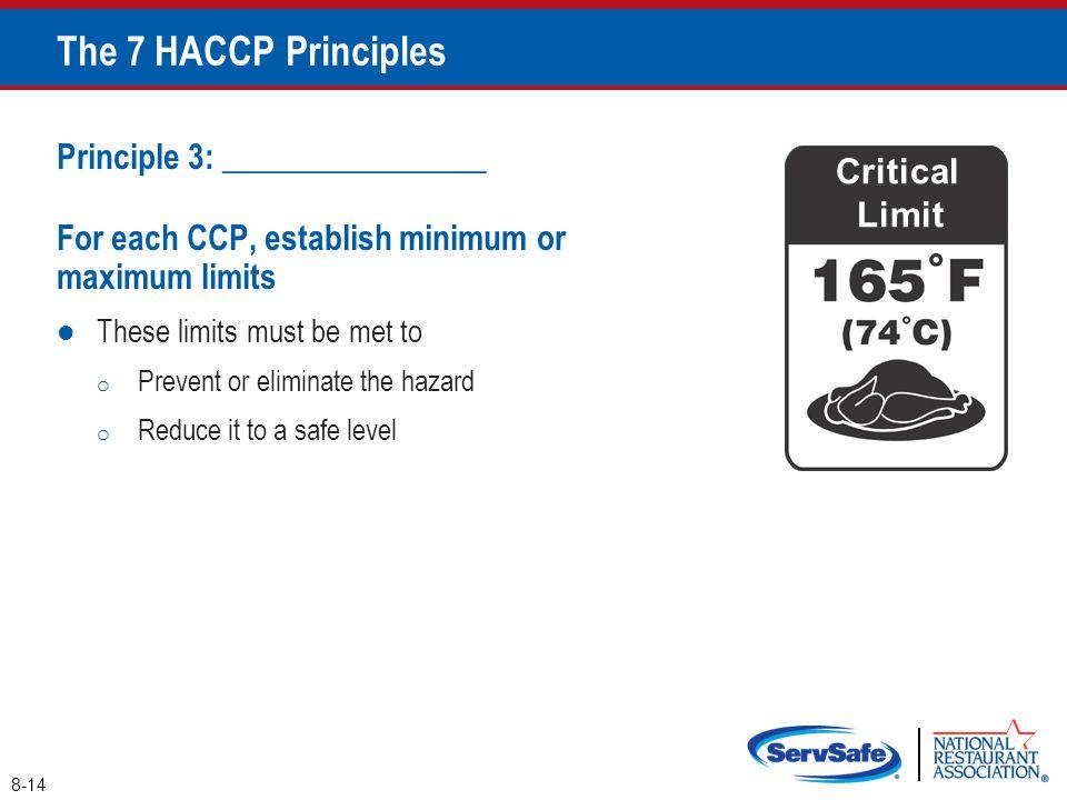 The 7 HACCP Principles Principle 3: ________________ Critical
