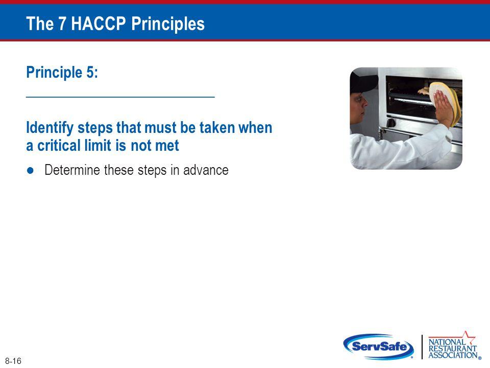 The 7 HACCP Principles Principle 5: _________________________