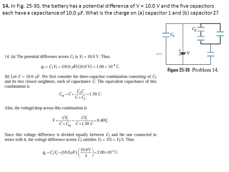 14. In Fig. 25-30, the battery has a potential difference of V = 10