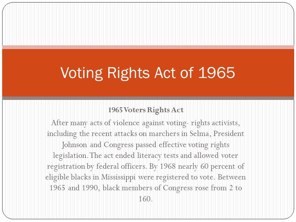 Voting Rights Act of 1965 1965 Voters Rights Act.