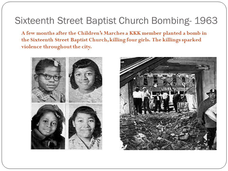 Sixteenth Street Baptist Church Bombing- 1963