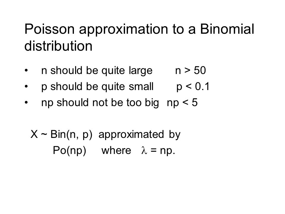 Poisson approximation to a Binomial distribution