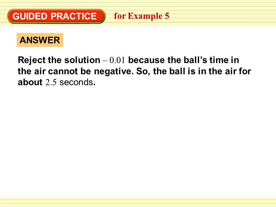 GUIDED PRACTICE for Example 5. ANSWER.